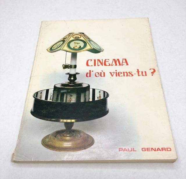 Cinéma D'ou Viens Tu ? Paul Genard 1975