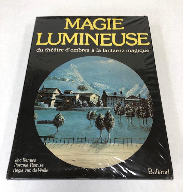 La Magie Lumineuse Du Théatre D'ombres à La Lanterne Magique éditions Baland.